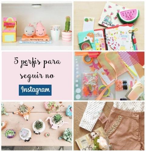 5 Perfis de Instagram para seguir