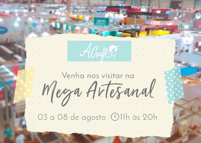 Mega Artesanal: Dicas para aproveitar ao máximo sua visita